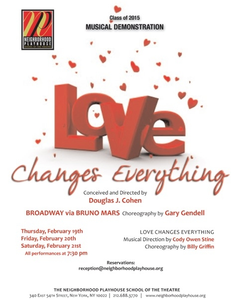Image of promotional poster for 2015 Musical Demonstration titled  Love Changes everything, written by Faculty member Doug Cohen.