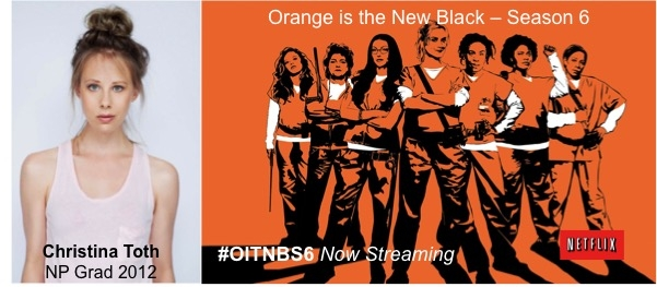 Promotional poster for Netflix's Orange Is The New Black featuring Playhouse graduate Christina Toth, Class of 2012.